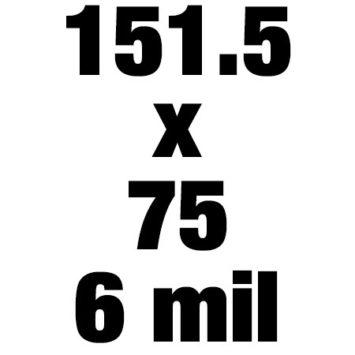 151 5x75 6mil