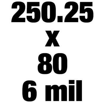 250 25x80 6mil